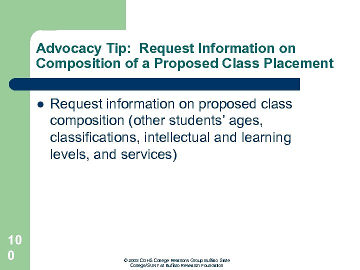 Advocacy Tip: Request Information on Composition of a Proposed Class Placement l 10 0