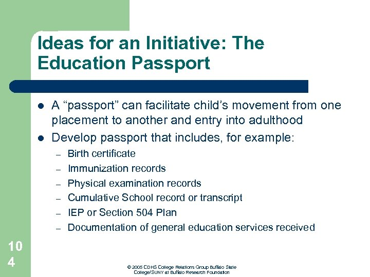 """Ideas for an Initiative: The Education Passport l l A """"passport"""" can facilitate child's"""