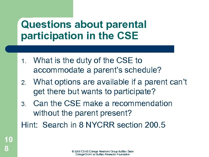 Questions about parental participation in the CSE What is the duty of the CSE