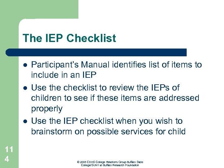 The IEP Checklist l l l 11 4 Participant's Manual identifies list of items