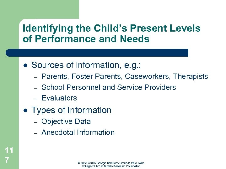 Identifying the Child's Present Levels of Performance and Needs l Sources of information, e.