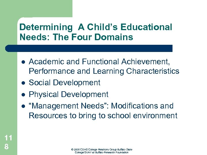 Determining A Child's Educational Needs: The Four Domains l l 11 8 Academic and