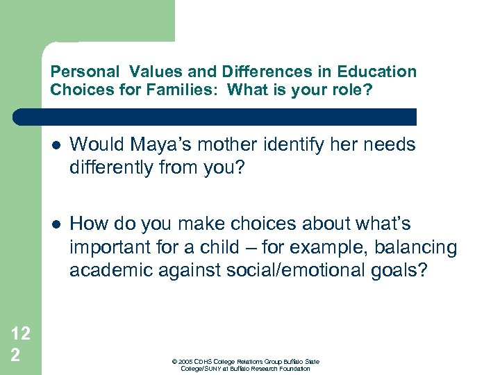 Personal Values and Differences in Education Choices for Families: What is your role? l