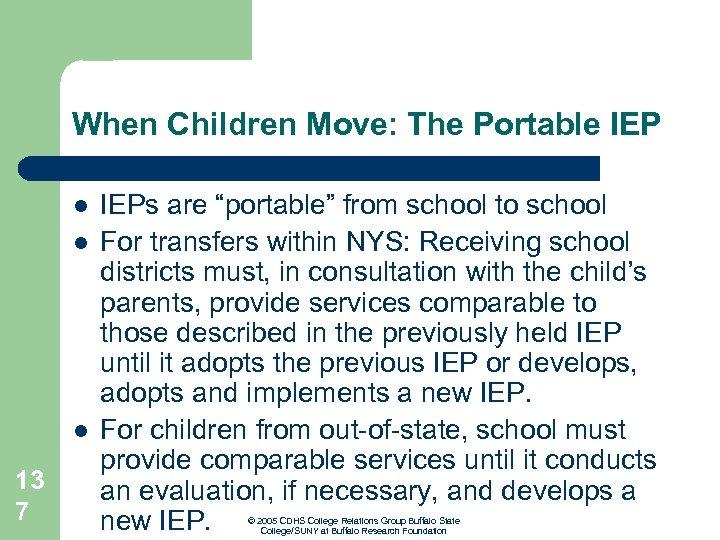 "When Children Move: The Portable IEP l l l 13 7 IEPs are ""portable"""