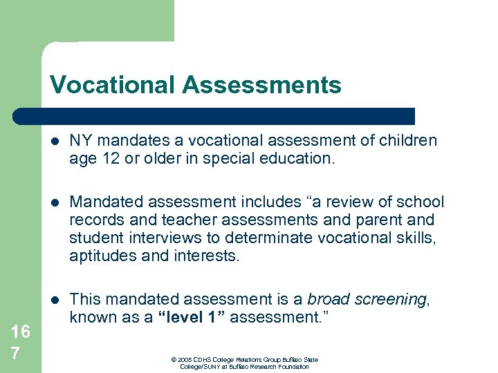 """Vocational Assessments l l Mandated assessment includes """"a review of school records and teacher"""
