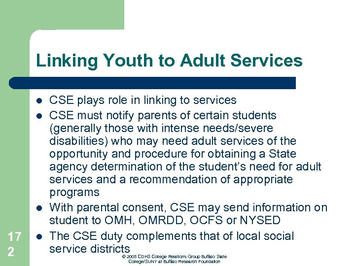 Linking Youth to Adult Services l l l 17 2 l CSE plays role
