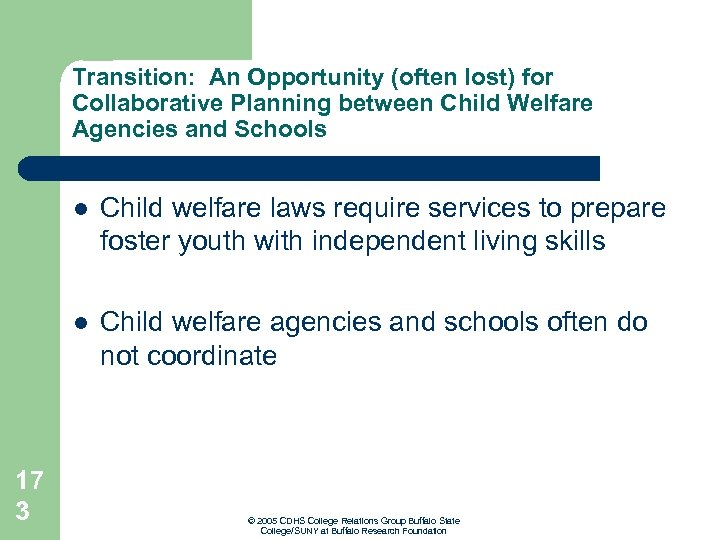 Transition: An Opportunity (often lost) for Collaborative Planning between Child Welfare Agencies and Schools