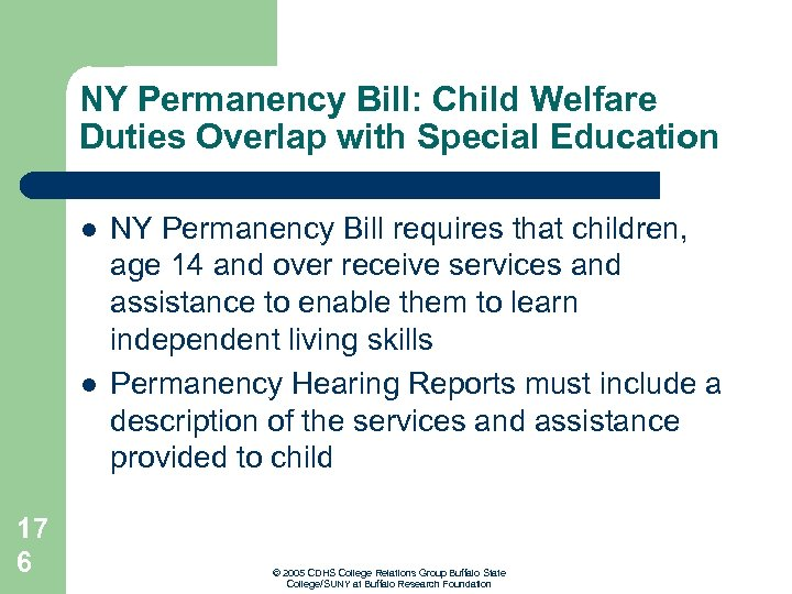NY Permanency Bill: Child Welfare Duties Overlap with Special Education l l 17 6