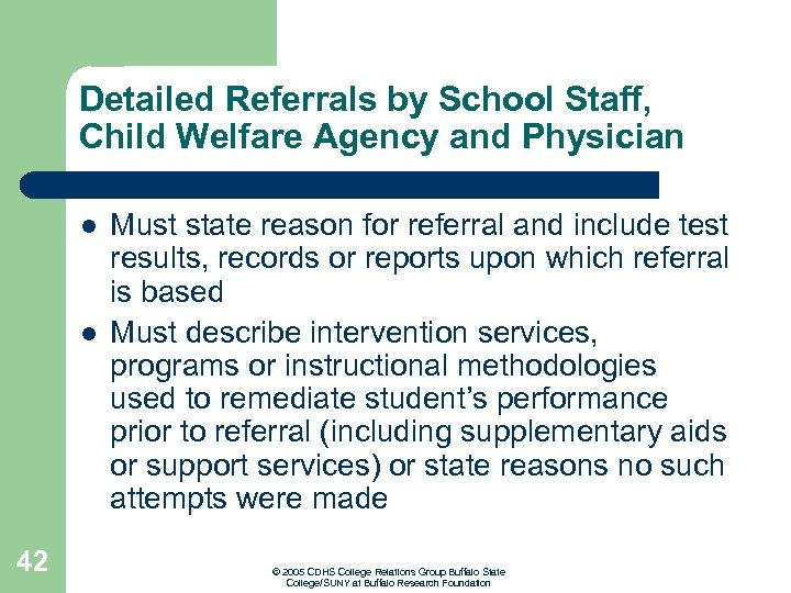 Detailed Referrals by School Staff, Child Welfare Agency and Physician l l 42 Must