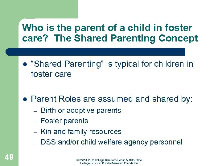 Who is the parent of a child in foster care? The Shared Parenting Concept