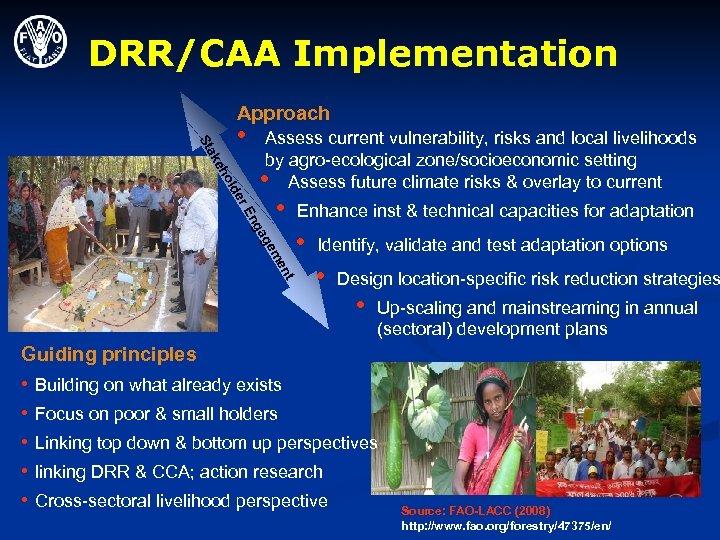 DRR/CAA Implementation Approach eh ak St • E er old Assess current vulnerability, risks
