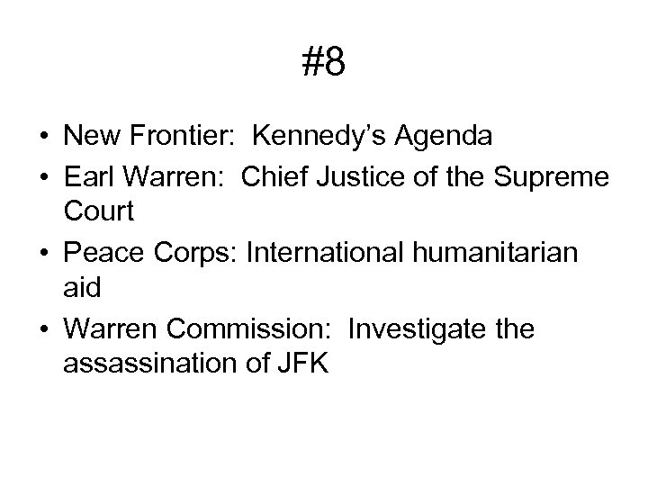 #8 • New Frontier: Kennedy's Agenda • Earl Warren: Chief Justice of the Supreme