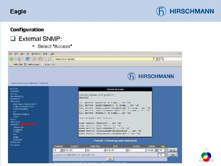 Eagle Configuration q External SNMP: Select