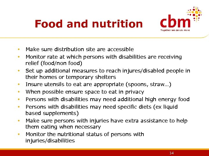 Food and nutrition • • • Together we can do more Make sure distribution