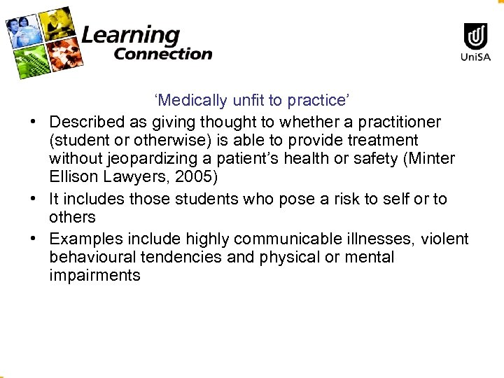 'Medically unfit to practice' • Described as giving thought to whether a practitioner (student