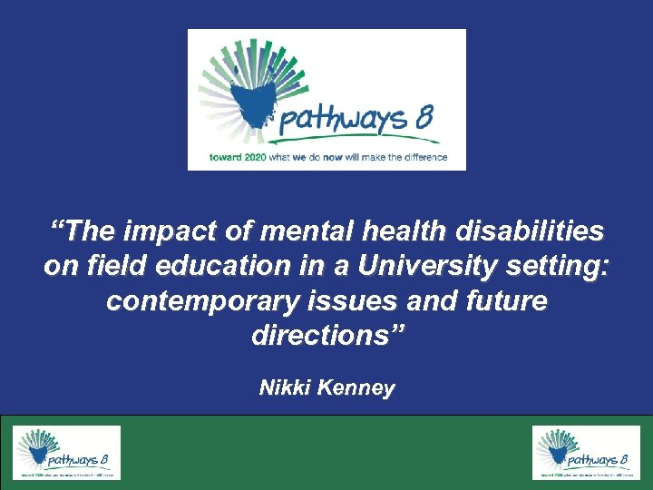 """""""The impact of mental health disabilities on field education in a University setting: contemporary"""