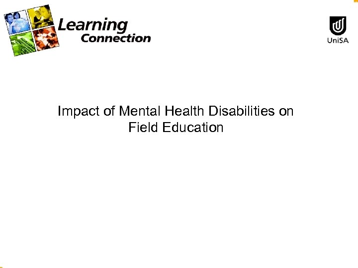 Impact of Mental Health Disabilities on Field Education