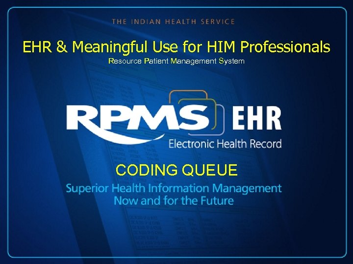 EHR & Meaningful Use for HIM Professionals Resource Patient Management System CODING QUEUE