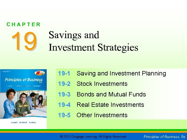 CHAPTER 19 SLIDE 1 CHAPTER 19 Savings and Investment Strategies 19 -1 Saving and
