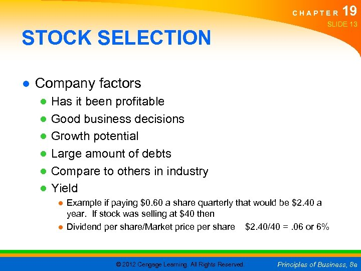 CHAPTER STOCK SELECTION 19 SLIDE 13 ● Company factors ● ● ● Has it