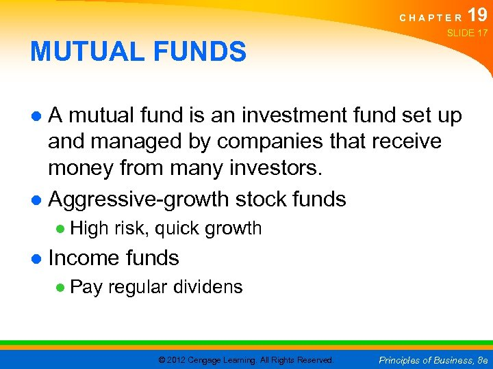 CHAPTER MUTUAL FUNDS 19 SLIDE 17 ● A mutual fund is an investment fund