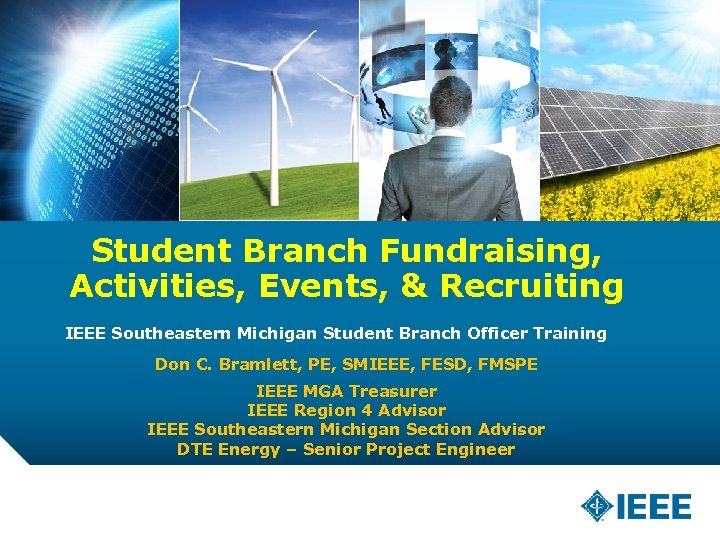 Student Branch Fundraising, Activities, Events, & Recruiting IEEE Southeastern Michigan Student Branch Officer Training