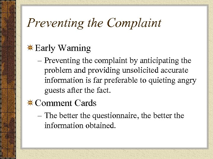 Preventing the Complaint Early Warning – Preventing the complaint by anticipating the problem and