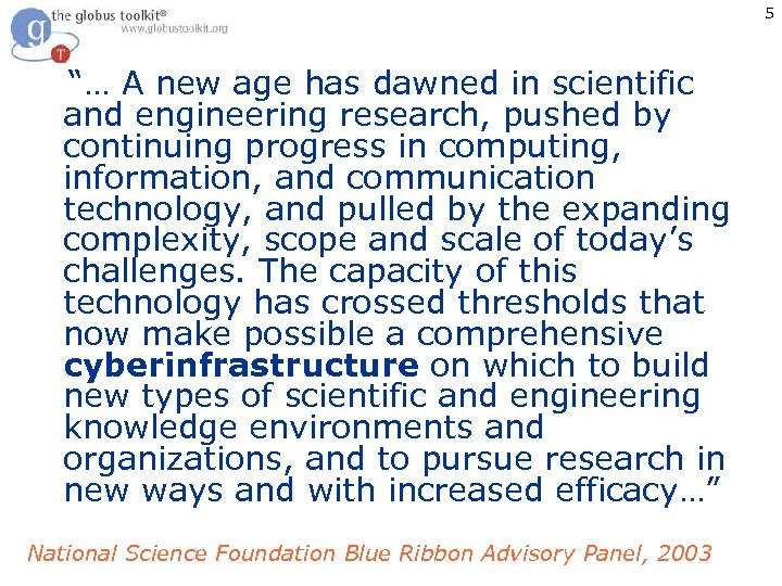 "5 ""… A new age has dawned in scientific and engineering research, pushed by"