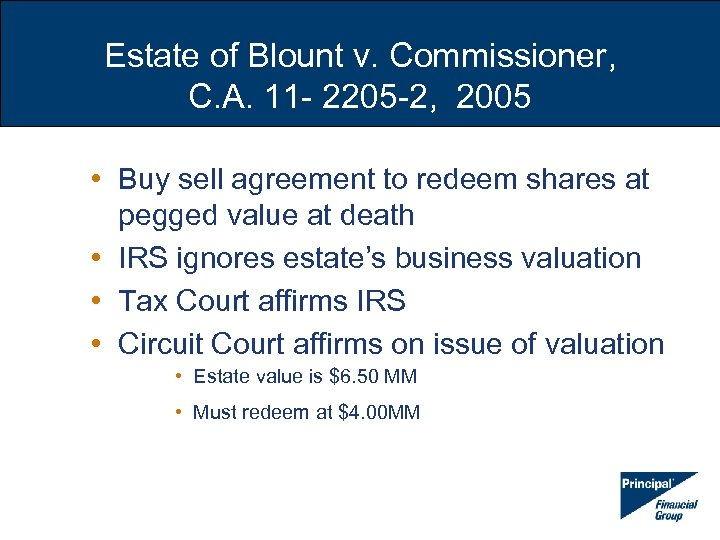Estate of Blount v. Commissioner, C. A. 11 - 2205 -2, 2005 • Buy