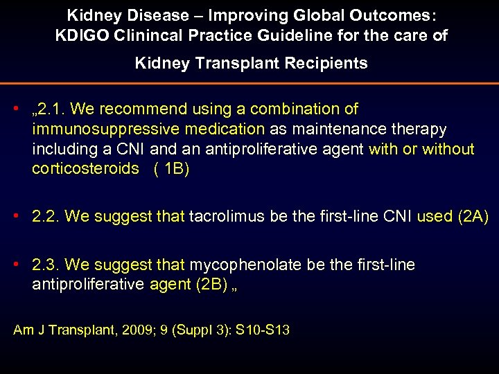 Kidney Disease – Improving Global Outcomes: KDIGO Clinincal Practice Guideline for the care of