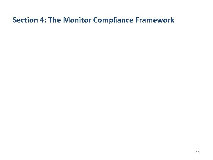 Section 4: The Monitor Compliance Framework 11