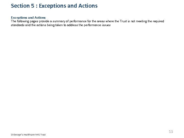 Section 5 : Exceptions and Actions The following pages provide a summary of performance