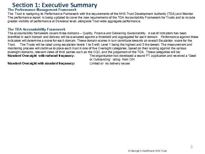 Section 1: Executive Summary The Performance Management Framework The Trust is realigning its Performance