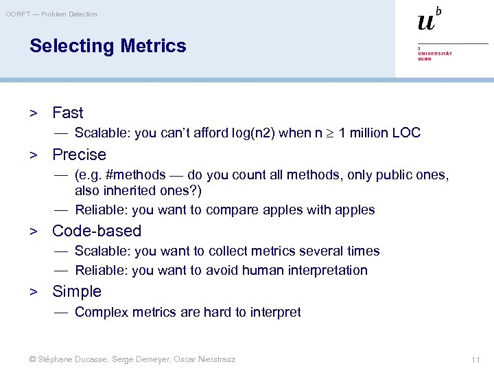 OORPT — Problem Detection Selecting Metrics > Fast — Scalable: you can't afford log(n