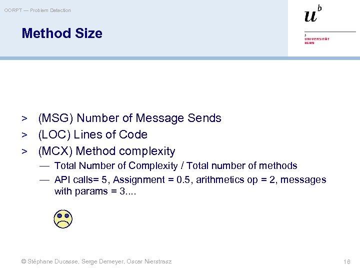 OORPT — Problem Detection Method Size > (MSG) Number of Message Sends > (LOC)