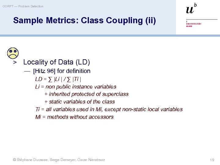 OORPT — Problem Detection Sample Metrics: Class Coupling (ii) > Locality of Data (LD)