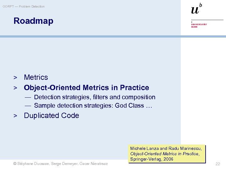OORPT — Problem Detection Roadmap > Metrics > Object-Oriented Metrics in Practice — Detection