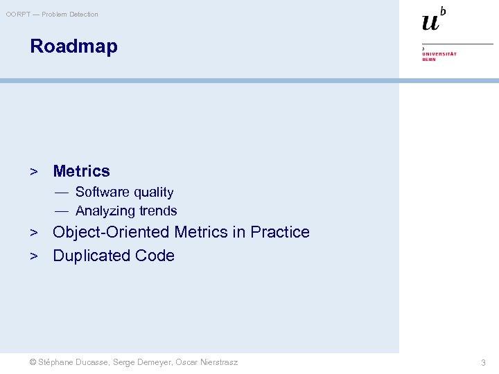 OORPT — Problem Detection Roadmap > Metrics — Software quality — Analyzing trends >