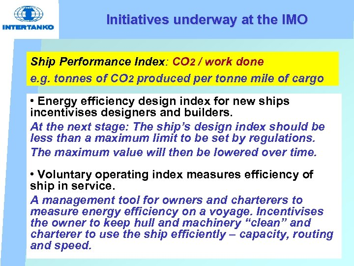 Initiatives underway at the IMO Ship Performance Index: CO 2 / work done e.