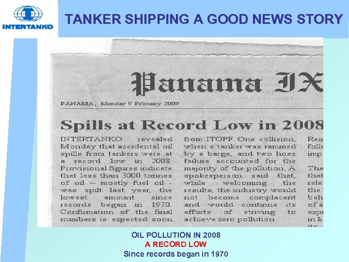 TANKER SHIPPING A GOOD NEWS STORY OIL POLLUTION IN 2008 A RECORD LOW Since