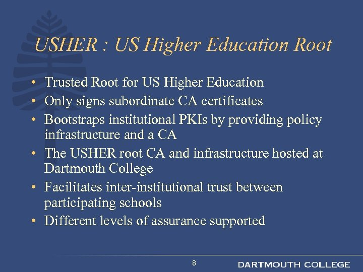 USHER : US Higher Education Root • Trusted Root for US Higher Education •
