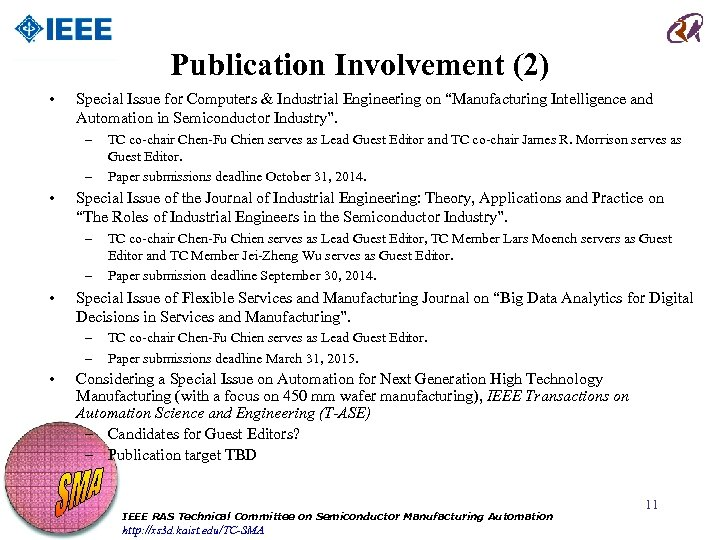 """Publication Involvement (2) • Special Issue for Computers & Industrial Engineering on """"Manufacturing Intelligence"""