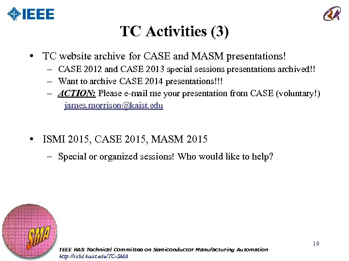 TC Activities (3) • TC website archive for CASE and MASM presentations! – CASE