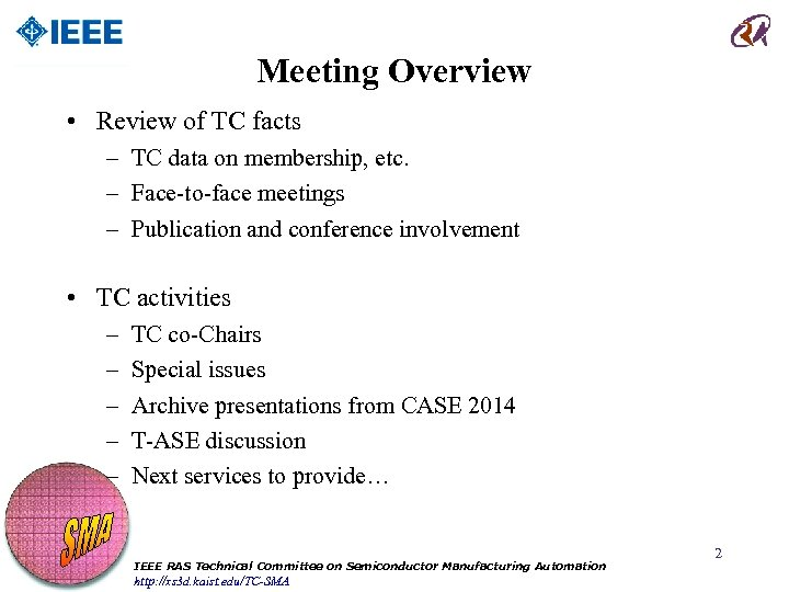 Meeting Overview • Review of TC facts – TC data on membership, etc. –