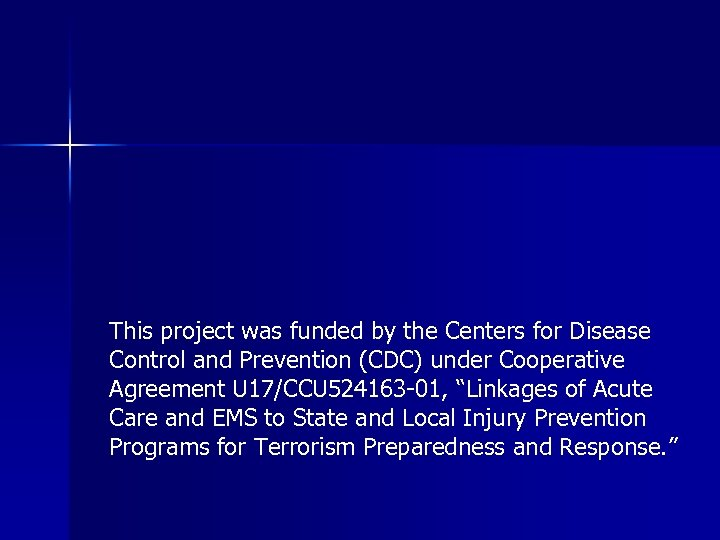 This project was funded by the Centers for Disease Control and Prevention (CDC) under