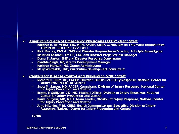 n American College of Emergency Physicians (ACEP) Grant Staff – – – – n