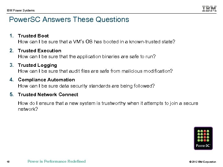 IBM Power Systems Power. SC Answers These Questions 1. Trusted Boot How can I