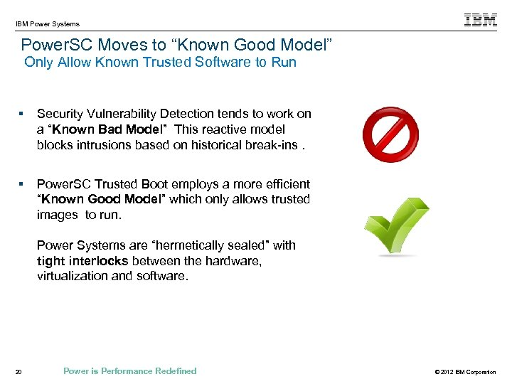 """IBM Power Systems Power. SC Moves to """"Known Good Model"""" Only Allow Known Trusted"""