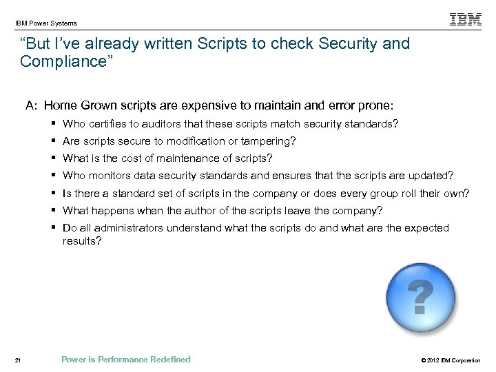 """IBM Power Systems """"But I've already written Scripts to check Security and Compliance"""" A:"""