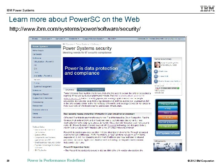 IBM Power Systems Learn more about Power. SC on the Web http: //www. ibm.